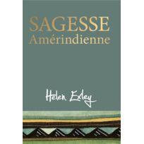 Exley - Sagesse amérindienne