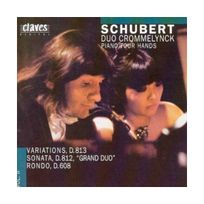 Claves - Schubert F : Variations, D813, Sonata, D812 ``Grand Duo``, Rondo, D608