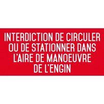 Editions Uttscheid - interdiction interdit de circuler ou de stationner dans l'aire de manoeuvre de l'engin - Autocollant Vinyl Waterproof - L.200 x