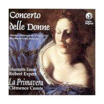 Ligia Digital - Concerto della donne - Musique italienne du Xviie s. de compositeurs féminins