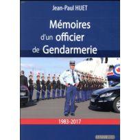 Les Editions Maison - mémoires d'un officier de gendarmerie ; 1983-2017
