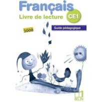 Belin - français ; livre de lecture ; Ce1 ; guide pédagogique