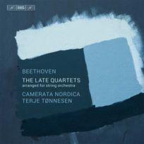 - Ludwig Van Beethoven - Les derniers quatuors arrangés pour orchestre à cordes