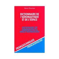 Goursau - Dictionnaire de l'aéronautique et de l'espace, volume 2 : 50.000 traductions francais/anglais