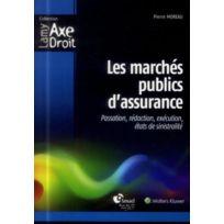 Lamy - les marchés publics d'assurance ; passation, rédaction, exécution, états de sinistralités