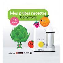 """BEABA - Livre de recettes Babycook """"Mes P'tites recettes"""" 7-8 mois - Beaba"""