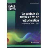 Lamy - Les contrats de travail en cas de restructuration