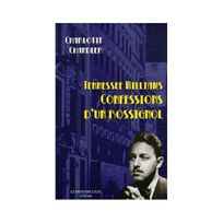 Le Bord De L'EAU - Tennessee Williams : Confessions d'un rossignol