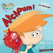 Boomerang Jeunesse - atchoum ! les mensonges