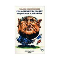 Le Bord De L'EAU - Jean-Pierre Raffarin : Fulgurances & platitudes