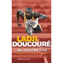 "Editions l'Equipe - Ladji Doucoure - "" Ma onzieme haie"