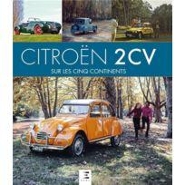 Etai - Citroën 2Cv ; sur les 5 continents