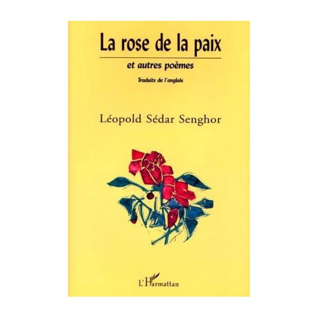 La Rose De La Paix