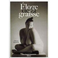 Jean-claude Gawsewitch - Éloge de la graisse