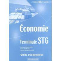 Bertrand Lacoste - économie ; terminale Stg ; guide pédagogique