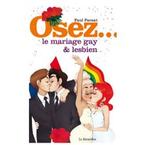 La Musardine - Osez le mariage gay & lesbien