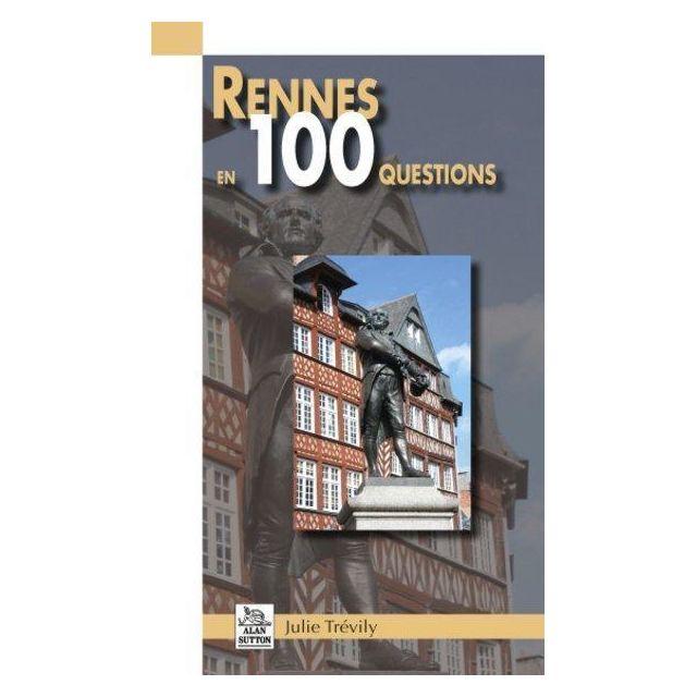 editions sutton rennes en 100 questions pas cher achat vente guides france rueducommerce. Black Bedroom Furniture Sets. Home Design Ideas
