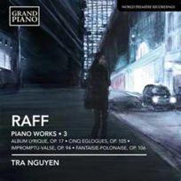 Grand Piano - Joachim Raff - Oeuvres pour piano Vol. 3