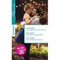 Harlequin - les mariés du nouvel an ; intenses retrouvailles ; de l'amitié à l'amour