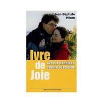 Ion - Ivre de joie ! : Souffrir ou renaître