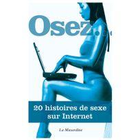 La Musardine - Osez 20 histoires de sexe sur internet