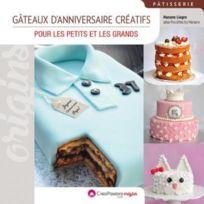Creapassions.COM - gâteaux d'anniversaire créatifs ; pour les petits et les grands