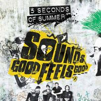- 5 Seconds Of Summer - Sounds good feels good Vynil Edition Limitée