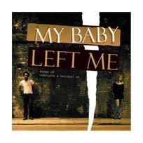 Emg - My Baby Left Me