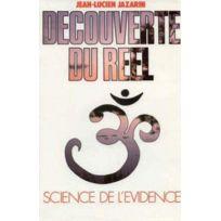 De L'EVEIL - découverte du réel ; science de l'évidence