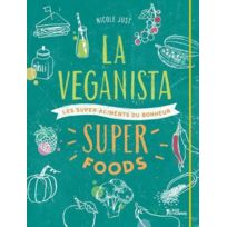 L'AGE D'HOMME V - la veganista super foods ; les super-aliments du bonheur