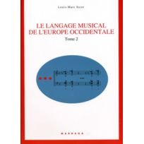 Editions Mardaga - Librairie, Papeterie, Dvd. Suter L.m Le Langage Musical De L'europe Occidentale Tome 2 Technique