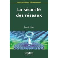 Iste - La sécurité des réseaux