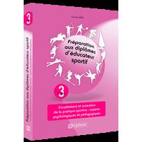 Editions Amphora - Préparation aux diplômes d éducateur sportif - Tome 3