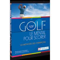 Editions Amphora - Golf - Le Mental Pour Scorer