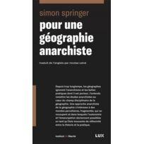 Lux Canada - Pour une géographie anarchiste