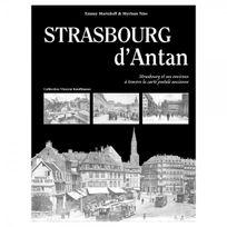 Hc - Strasbourg d'antan -strasbourg et ses environs à travers la carte postale ancienne