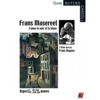 Oeuvre Frans Buyens Lydia Chag - J'aime le noir et blanc + Frans Masereel, aspect de son oeuvre