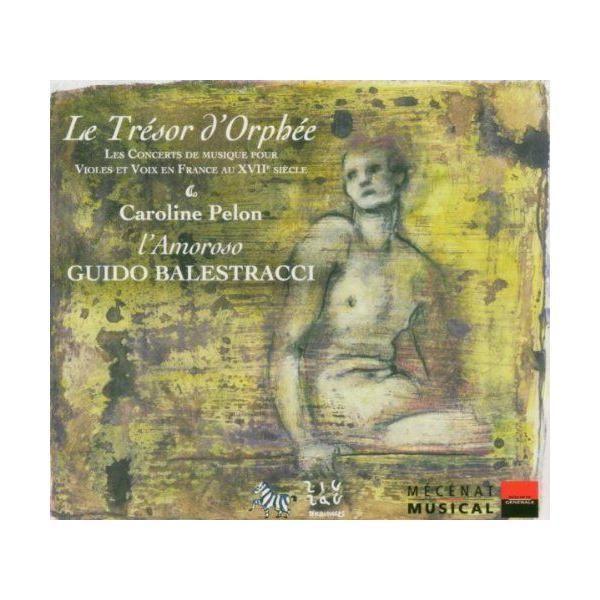 Zig Zag Territoires - Les Trésors d'Orphée - Musique pour viole et voix en France au Xviie siècle