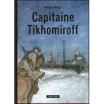 La Boite A Bulles - Capitaine Tikhomirof