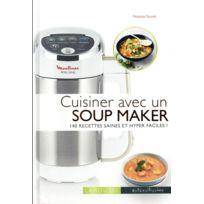 Larousse - Cuisiner avec un soup maker