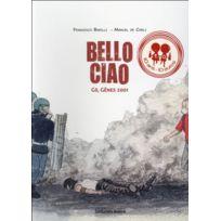 Les Enfants Rouges - bello ciao ; G8, Gênes 2001
