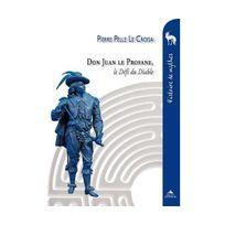 Marque Generique - Don Juan le Profane : Le Défi du Diable