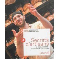 Aparte - secrets d'artisans ; 50 boulangers-pâtissiers à Bruxelles