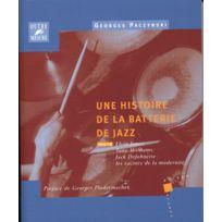 Outre Mesure - Librairie, Papeterie, Dvd. Paczynski G Histoire De La Batterie De Jazz Tome.3 Technique
