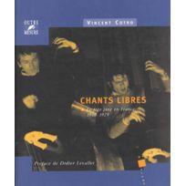 Outre Mesure - Librairie, Papeterie, Dvd. Chants Libres Free Jazz En France 1960 /1975 - Cotro Historique