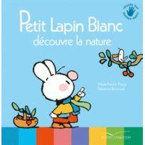 Gautier Languereau - Petit Lapin Blanc découvre la nature