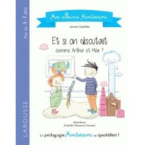 Larousse - mes albums Montessori ; et si on discutait