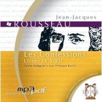 Alexis Brun Production - les confessions ; livres Ix à Xii 1712-1778