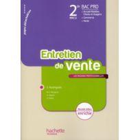 Hachette Education - l'entretien de vente ; 2nde bac pro Mrcu ; livre de l'élève