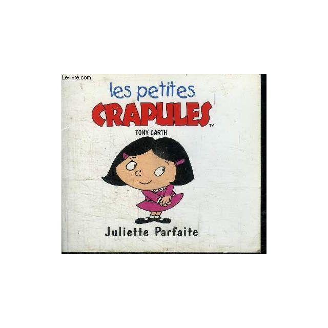 Juliette Parfaite Collection Les Petites Crapules
